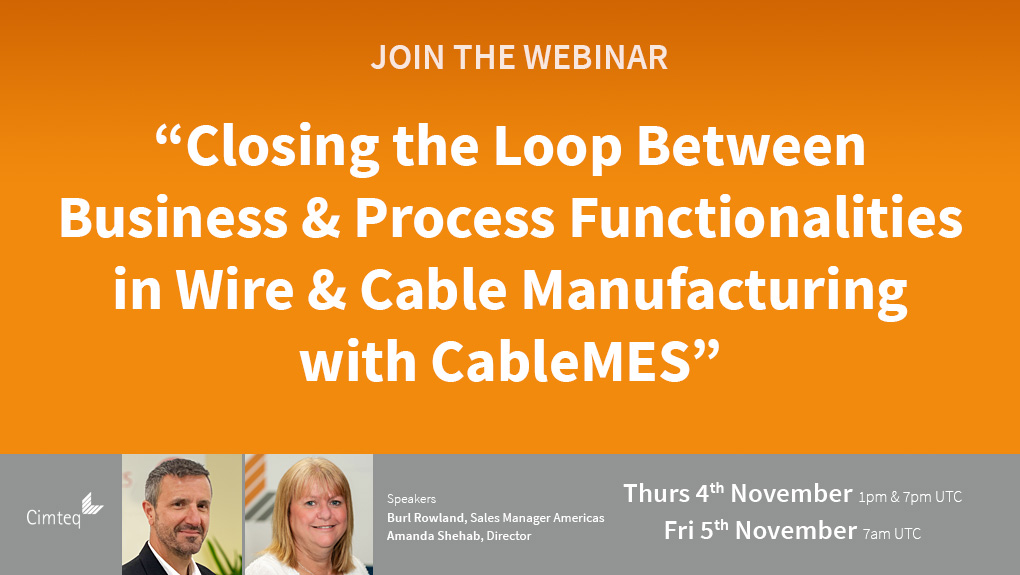 Closing the Loop Between Business & Process Functionalities in Wire & Cable Manufacturing with CableMES